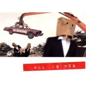The Blessing - All Is Yes