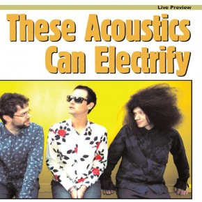 These Acoustics Can Electrify